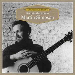 Intro to Martin Simpson