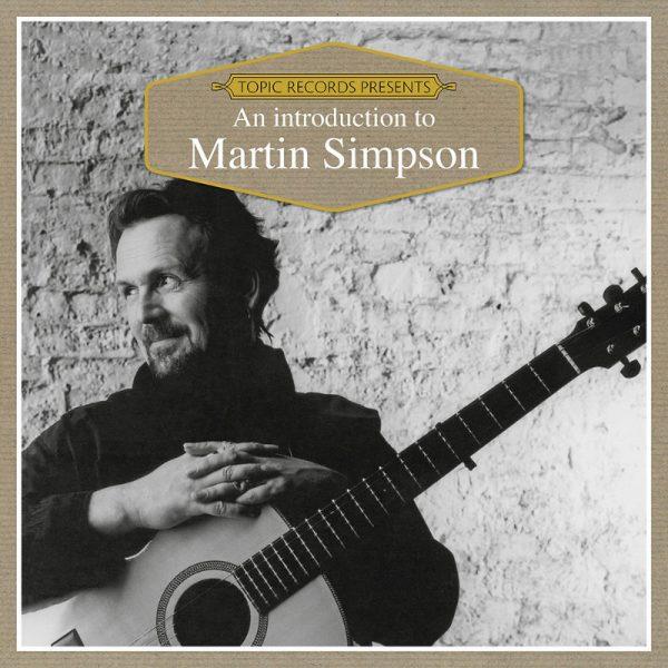 Intro to Martin Simpson